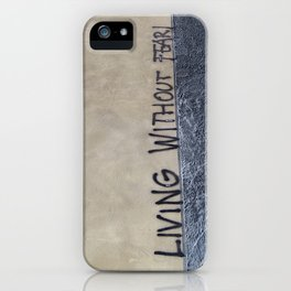 living without fear iPhone Case