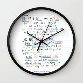 Be Patient v2 by Rainer Maria Rilke Wall Clock
