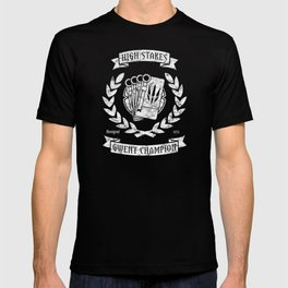 High Stakes Gwent Champion T-shirt