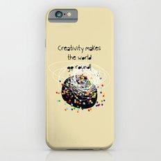 Creativity makes the world go round! iPhone 6s Slim Case