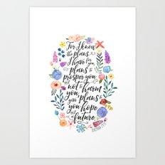 Hope and a Future - Jeremiah 29:11 Art Print