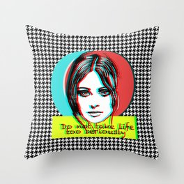 Do not take life too seriously Throw Pillow