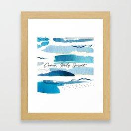 Come, Holy Spirit Framed Art Print