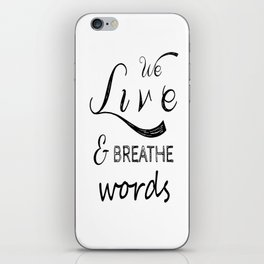 We live and breathe books  iPhone Skin