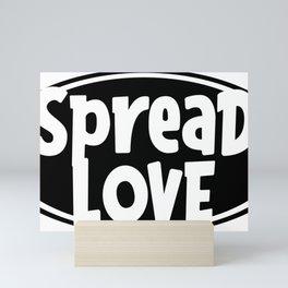Spread Love Mini Art Print