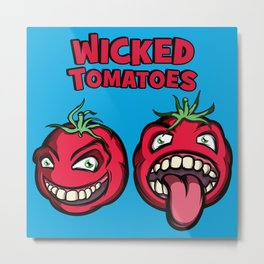 Wicked Tomatoes Metal Print