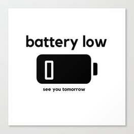 Battery Low Canvas Print