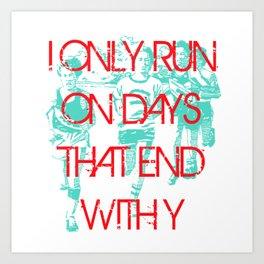 Running Days Art Print