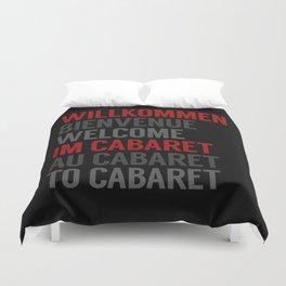 Wilkommen Im Cabaret Duvet Cover