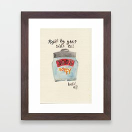 When I'm Alone I Rather Be With You Framed Art Print