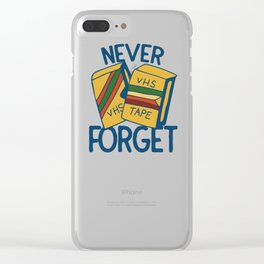 Never forget VHS tapes Clear iPhone Case