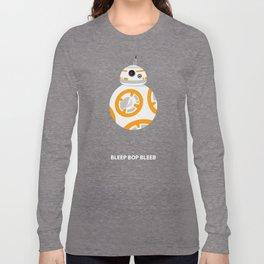 """BB-8 - """"Bleep Bop Bleeb"""" Long Sleeve T-shirt"""
