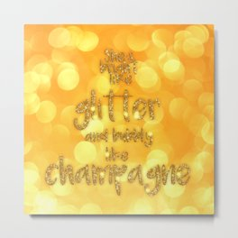 She is bright- Gold  glitter Typography Metal Print