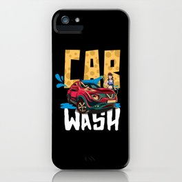 Car Wash Please iPhone Case