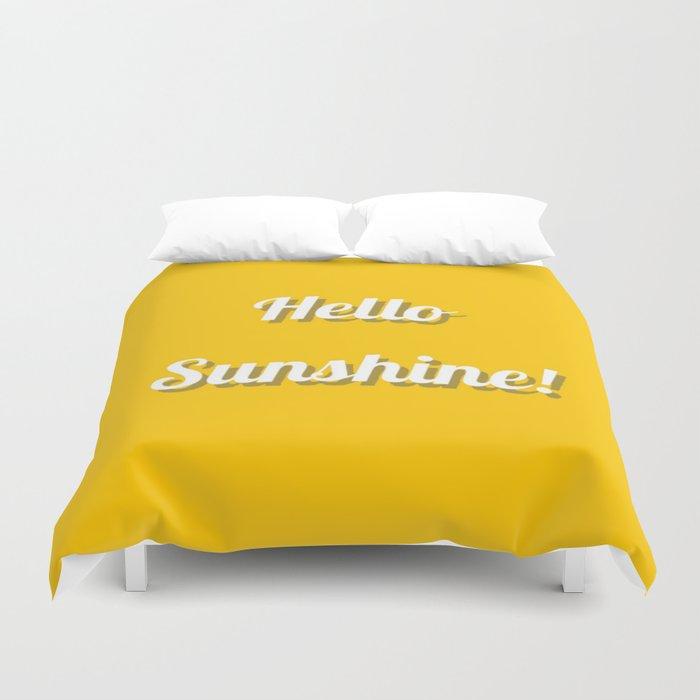Hello Sunshine! Duvet Cover