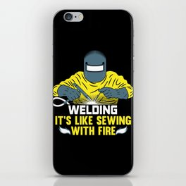 Welding: It's like Sewing with Fire iPhone Skin