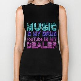 Music Is My Drug Biker Tank
