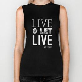 Live & Let Live Biker Tank