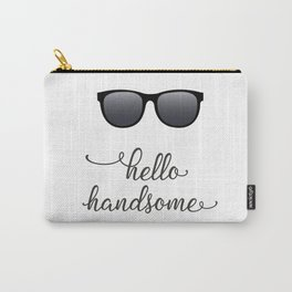 Hello Handsome with Sunglasses Carry-All Pouch
