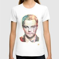leonardo T-shirts featuring Leonardo DiCaprio by Nechifor Ionut