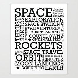 Space Text inspirational poster. Art Print