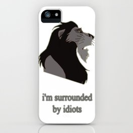 scar surrounded by idiots iPhone Case
