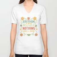 freedom V-neck T-shirts featuring Freedom by Lydia Kuekes