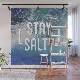 Stay Salty Wall Mural