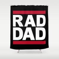 dad Shower Curtains featuring RAD DAD by CreativeAngel