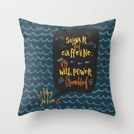 Sugar and caffeine. My willpower crumbled. Percy Jackson Throw Pillow