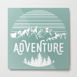 Adventure in Nature Metal Print
