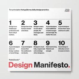 PabloZarate™ Design Manifesto Metal Print