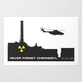 Never forget Chernobyl tragedy Art Print
