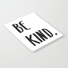 Be Kind Kindness Typography Art Notebook