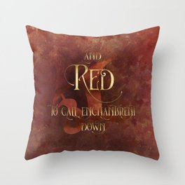 And RED to call enchantment down. Shadowhunter Children's Rhyme. Throw Pillow