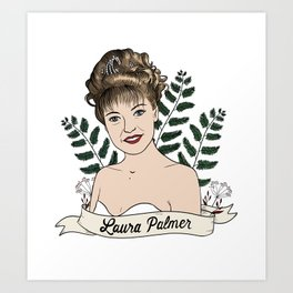 Twin Peaks (David Lynch) Laura Palmer Art Print