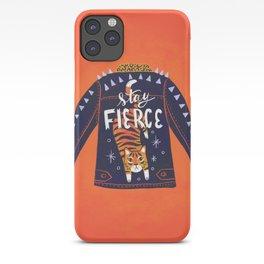 Stay Fierce Tiger Jacket iPhone Case