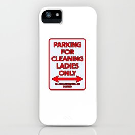Housekeeper Parking sign gift iPhone Case