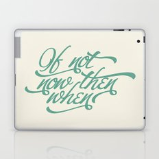 If not now when Laptop & iPad Skin