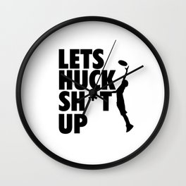 Lets Huck Shit Up_vectorized Wall Clock