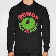Donut Make Me Angry! Hoody