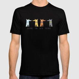 Having fun with Friends T-shirt