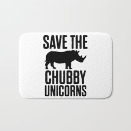 Save The Chubby Unicorns Bath Mat