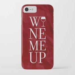 Wine Me iPhone Case