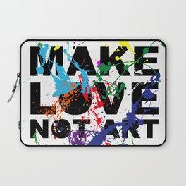 make love not art Laptop Sleeve