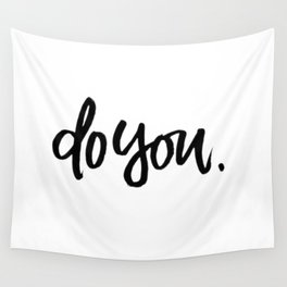 do you Wall Tapestry