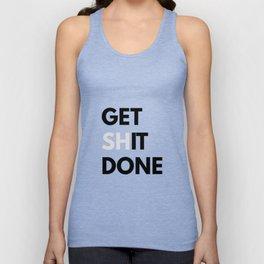 Get Sh(it) Done // Get Shit Done Sticker Unisex Tank Top