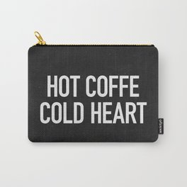 Hot coffe cold heart Carry-All Pouch