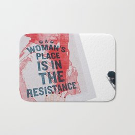 A Woman's Place is in the Resistance Bath Mat