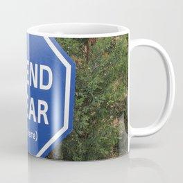 Fair Warning Coffee Mug